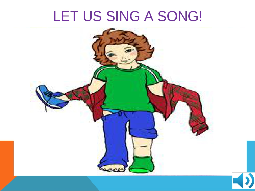 LET US SING A SONG!