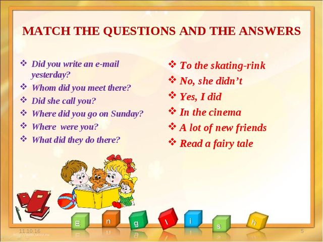 MATCH THE QUESTIONS AND THE ANSWERS Did you write an e-mail yesterday? Whom d...