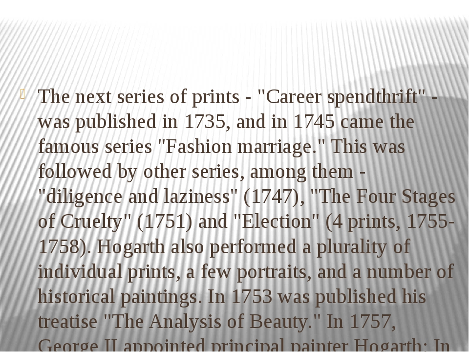 "The next series of prints - ""Career spendthrift"" - was published in 1735, and..."