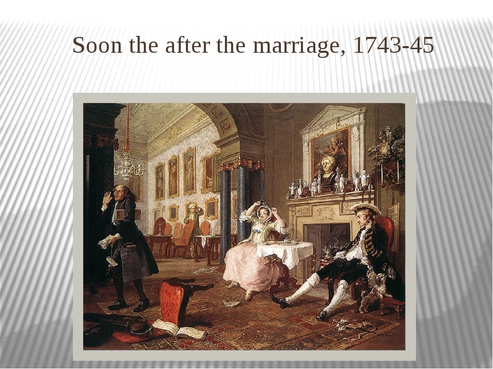 Soon the after the marriage, 1743-45