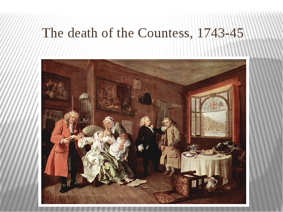 The death of the Countess, 1743-45