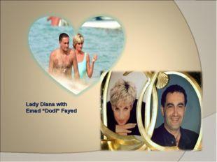 "Lady Diana with Emad ""Dodi"" Fayed"