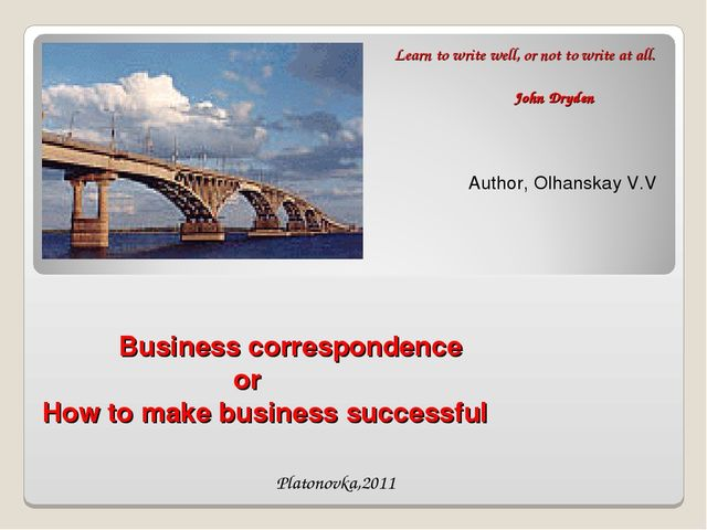 Business correspondence or How to make business successful Author, Olhanskay...