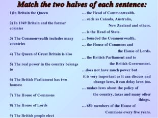 In Britain the Queen 2) In 1949 Britain and the former colonies 3) The Common
