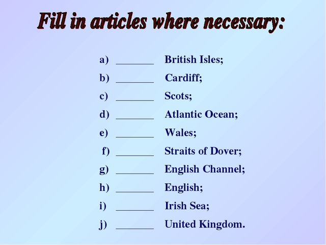 a)_______British Isles; b)_______Cardiff; c)_______Scots; d)_______At...