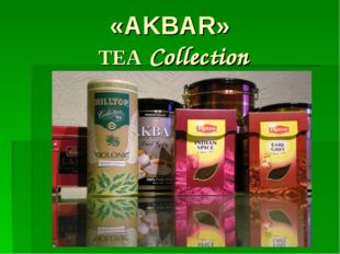 «AKBAR» TEA Collection