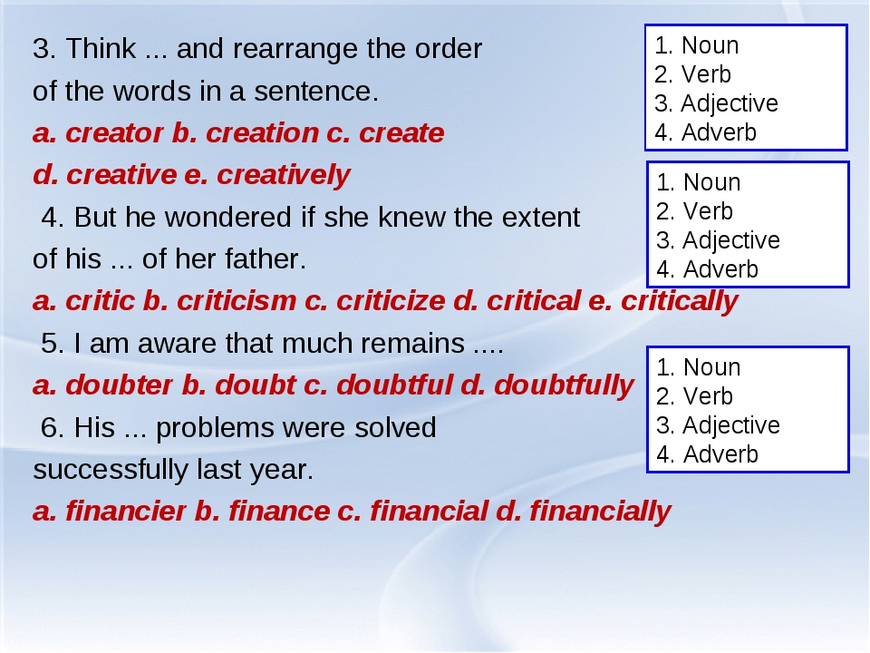 3. Think ... and rearrange the order of the words in a sentence. a. creator b...