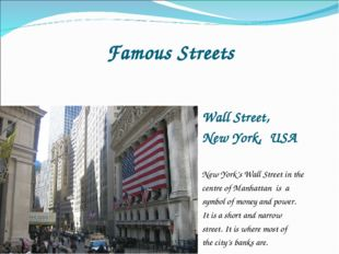 Famous Streets Wall Street, New York, USA New York's Wall Street in the centr