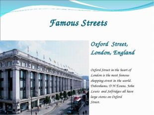 Famous Streets Oxford Street, London, England Oxford Street in the heart of L