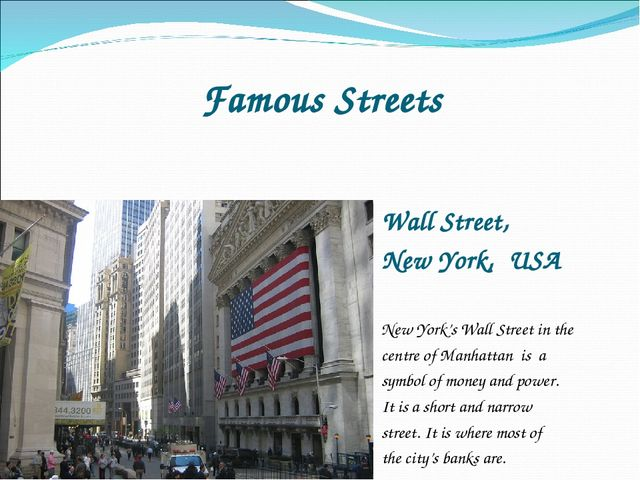 Famous Streets Wall Street, New York, USA New York's Wall Street in the centr...