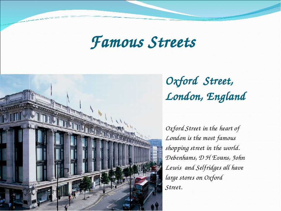Famous Streets Oxford Street, London, England Oxford Street in the heart of L...