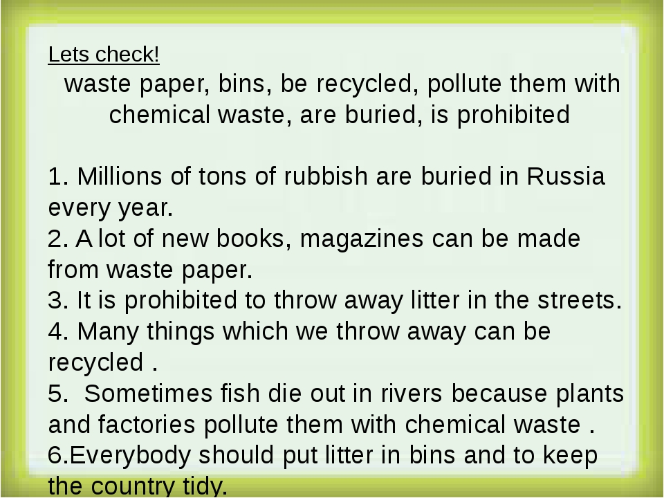 Lets check! waste paper, bins, be recycled, pollute them with chemical waste...