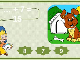 … + 7 = 15 7 9 8