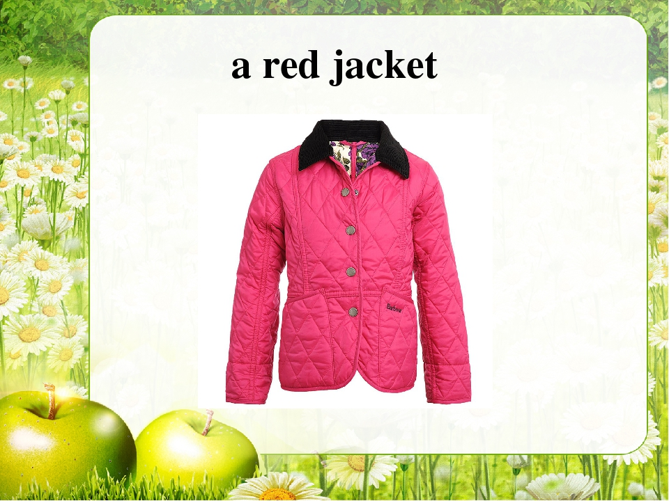 a red jacket