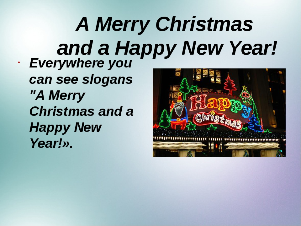 """A Merry Christmas and a Happy New Year! Everywhere you can see slogans """"A Me..."""