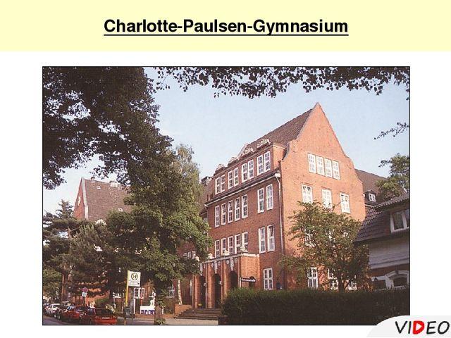 Charlotte-Paulsen-Gymnasium