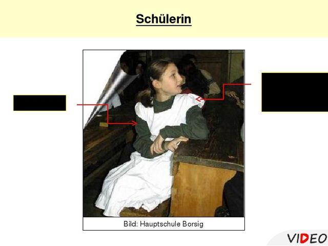 Das Kleid Die Schürze - фартук, передник Schülerin Bild: Hauptschule Borsig