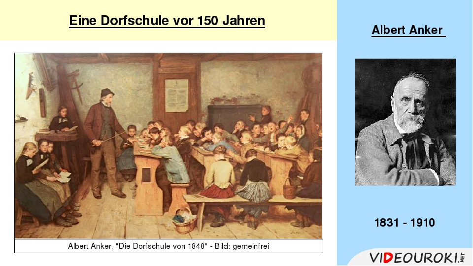 """Eine Dorfschule vor 150 Jahren Albert Anker 1831 - 1910 Albert Anker, """"Die..."""