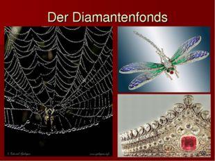 Der Diamantenfonds