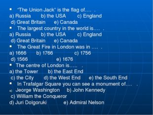 """""""The Union Jack"""" is the flag of…. . a) Russia b) the USA c) En"""