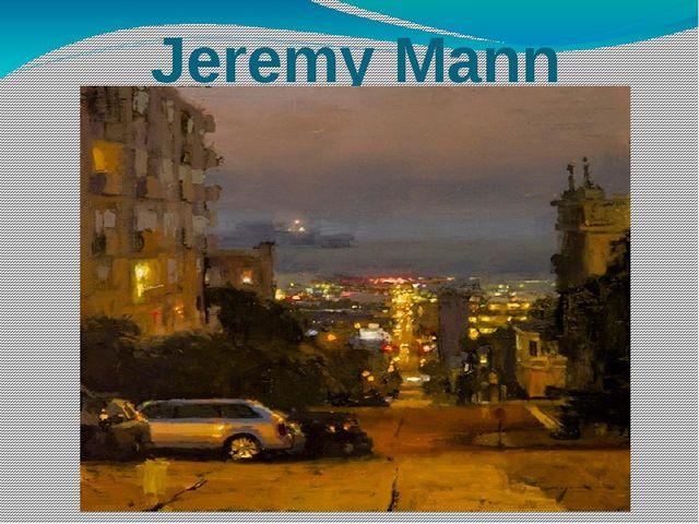 Jeremy Mann
