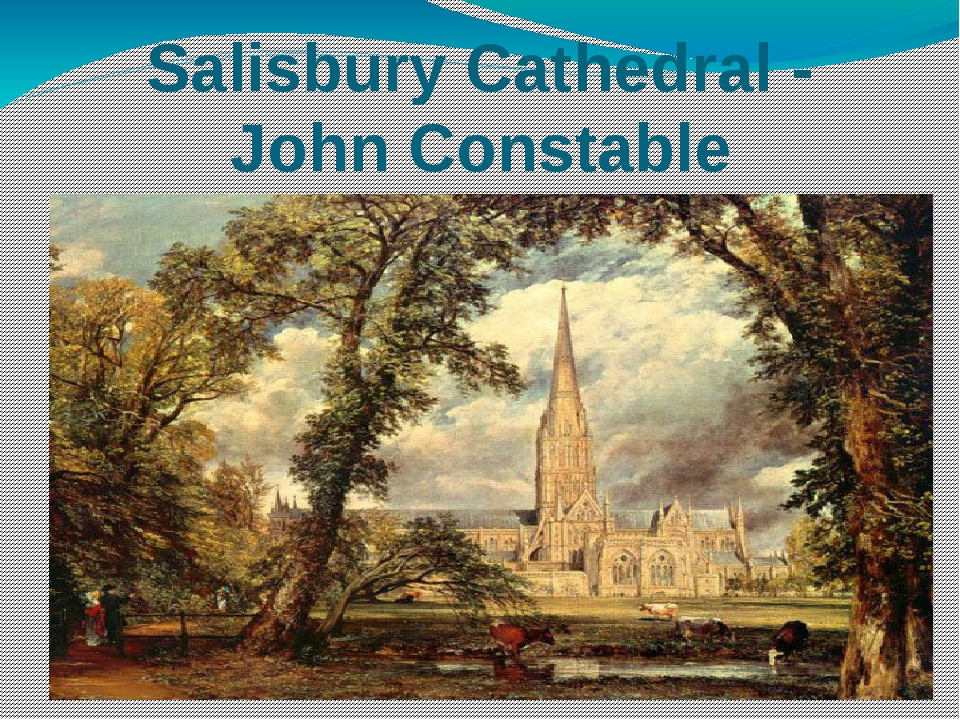 Salisbury Cathedral - John Constable
