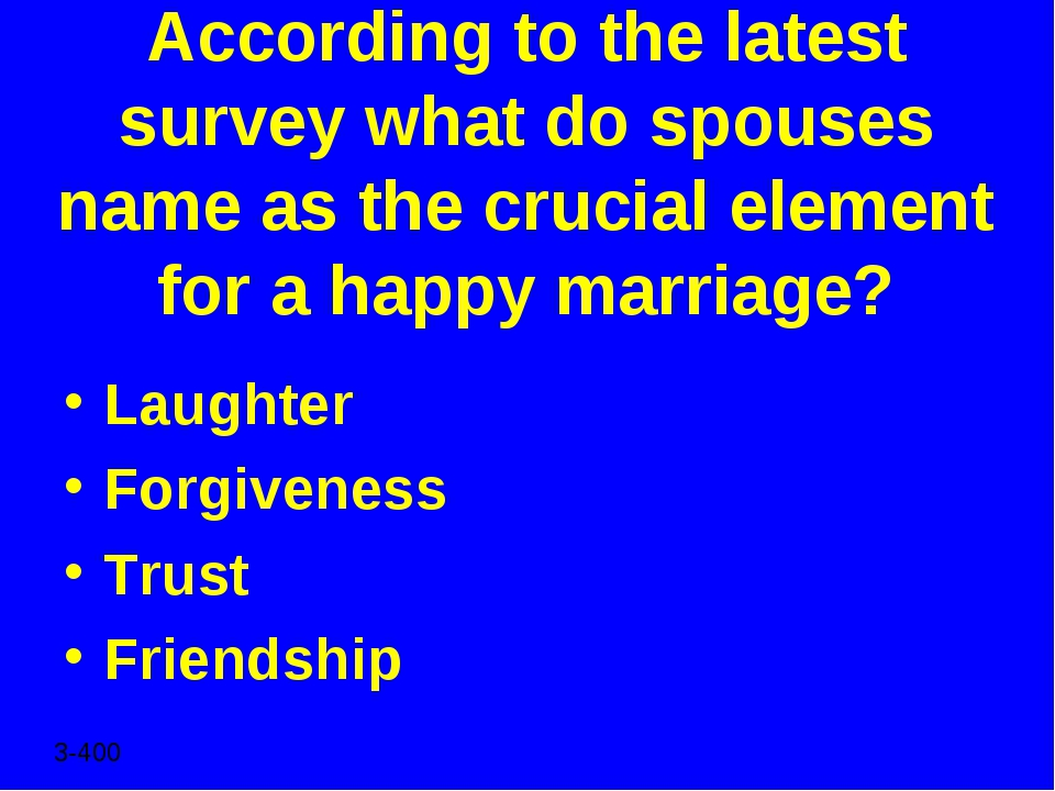 According to the latest survey what do spouses name as the crucial element fo...