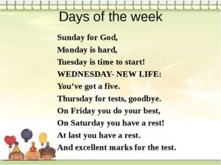 Days of the week Sunday for God, Monday is hard, Tuesday is time to start! WE