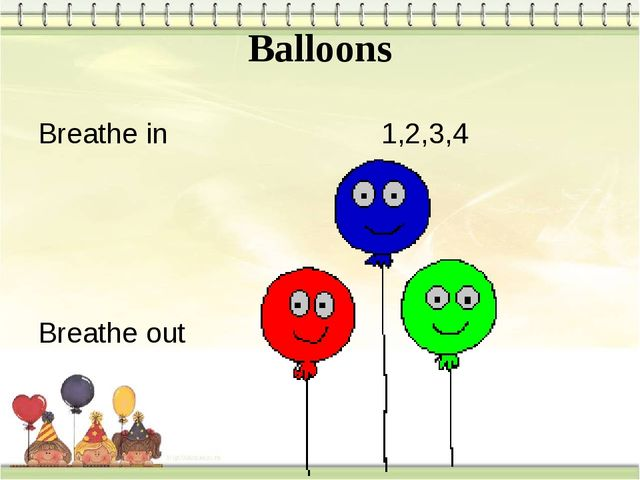 Balloons Breathe in 1,2,3,4 Breathe out