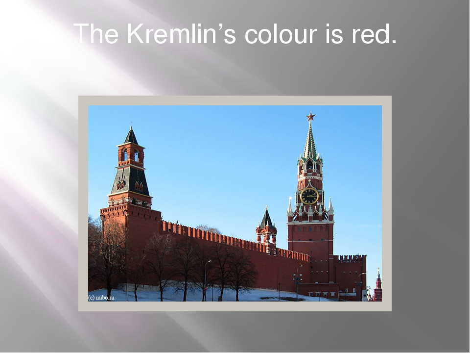 The Kremlin's colour is red.