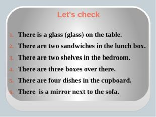 Let's check There is a glass (glass) on the table. There are two sandwiches i