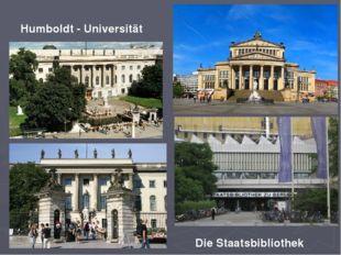 Humboldt - Universität Die Staatsbibliothek