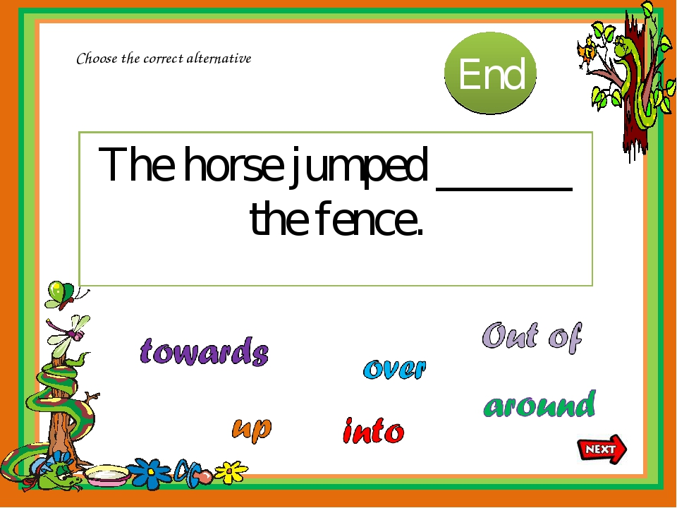 The horse jumped ______ the fence. Choose the correct alternative 10 9 8 7 6...