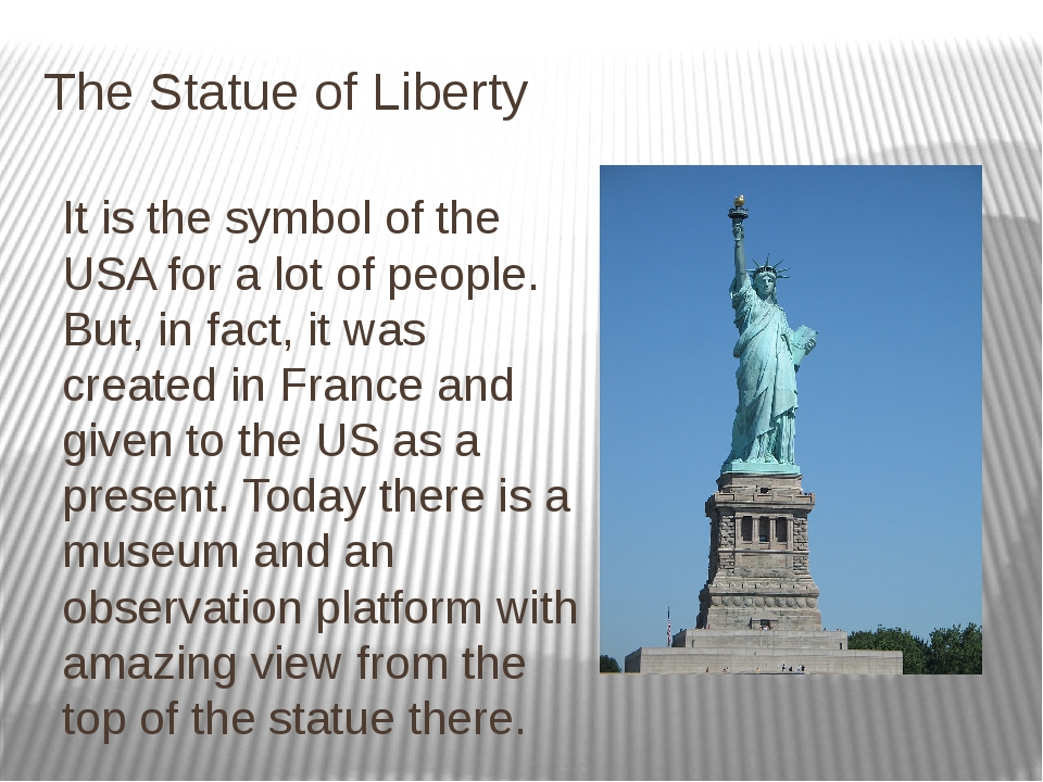 The Statue of Liberty It is the symbol of the USA for a lot of people. But, i...