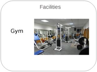 Facilities Gym