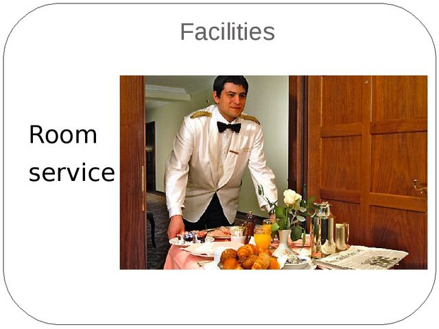 Facilities Room service