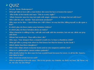QUIZ Do you Know Shakespeare? What girl falls in love with a man before she s