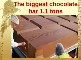 The biggest chocolate bar 1,1 tons