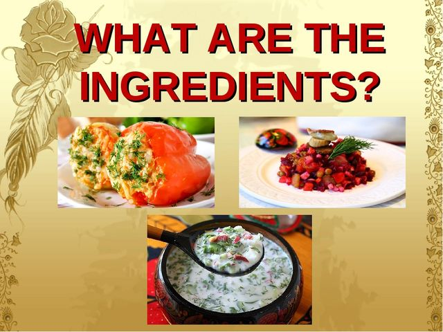 WHAT ARE THE INGREDIENTS?