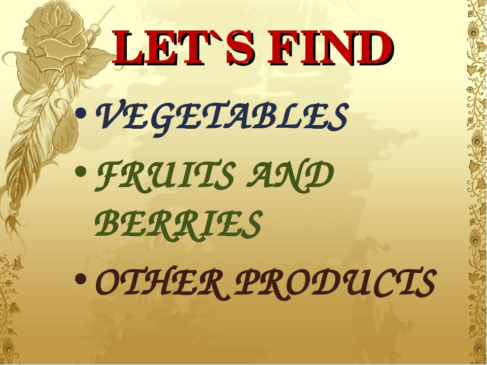 LET`S FIND VEGETABLES FRUITS AND BERRIES OTHER PRODUCTS