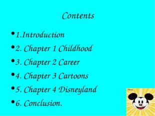 Contents 1.Introduction 2. Chapter 1 Childhood 3. Chapter 2 Career 4. Chapter