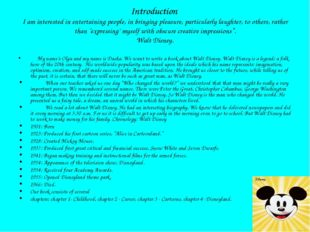 Introduction I am interested in entertaining people, in bringing pleasure, pa