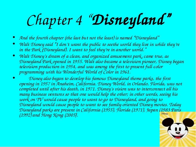 """Chapter 4 """"Disneyland"""" And the fourth chapter (the last but not the least) is..."""