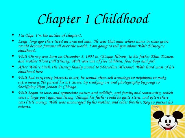 Chapter 1 Childhood I'm Olga. I'm the author of chapter1. Long- long ago ther...