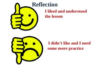 I liked and understood the lesson I didn't like and I need some more practice