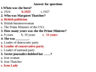 Answer for questions 1.When was she born? a. 1924 b.1925 c.1927 2. Who was Ma