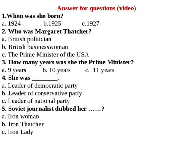 Answer for questions (video) 1.When was she born? a. 1924 b.1925 c.1927 2. Wh...