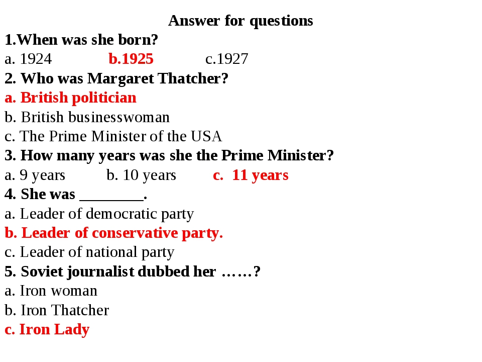 Answer for questions 1.When was she born? a. 1924 b.1925 c.1927 2. Who was Ma...