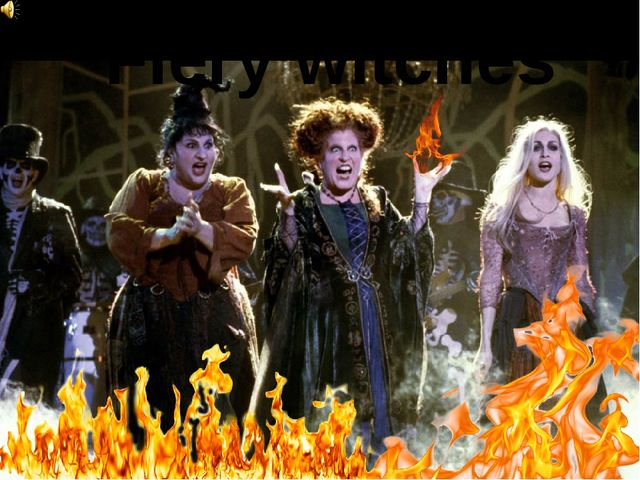 Fiery witches