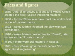 Facts and figures 1855 - Andrei Terentyev artisans and Moses Creek created th